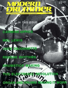 The April 1978 Modern Drummer with my first two feature interviews and cover story.